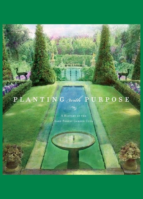 Planting with Purpose: A History of the Lake Forest Garden Club    Lake Forest Garden Club recently published a history of it's first 100 years. Please send  Planting with Purpose  inquiries to president@lakeforestgc.org. Copies may be purchased for $45.00 plus shipping and tax directly from the club or by visiting Lake Forest Book Store at www.lakeforestbookstore.com or 847-234-4420.