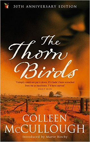 6) Thorn Birds, Colleen McCullogh. This book may well betray the true extent of my romantic sensibilities and how I can be lured into loving most stories as long as they are what my mother would call 'a good yarn'. A true saga, this novel, set in Australia, documents the life of young Meggie Clearly and her family. Bordering on salacious at times, this book still manages to wrap the reader up in the goings on in this family, its huge farm in the outback and their dealings with the Father Ralph.