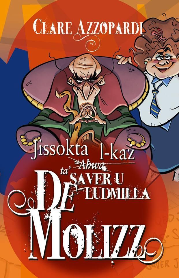 Jissokta l-Każ ta' Saver u Ludmilla De Molizz (illustrated by Mark Scicluna)