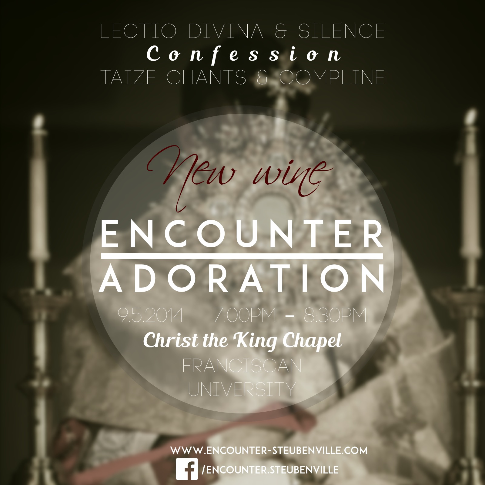 September 5, 2014: Adoration at Christ the King Chapel, Franciscan University of Steubenville
