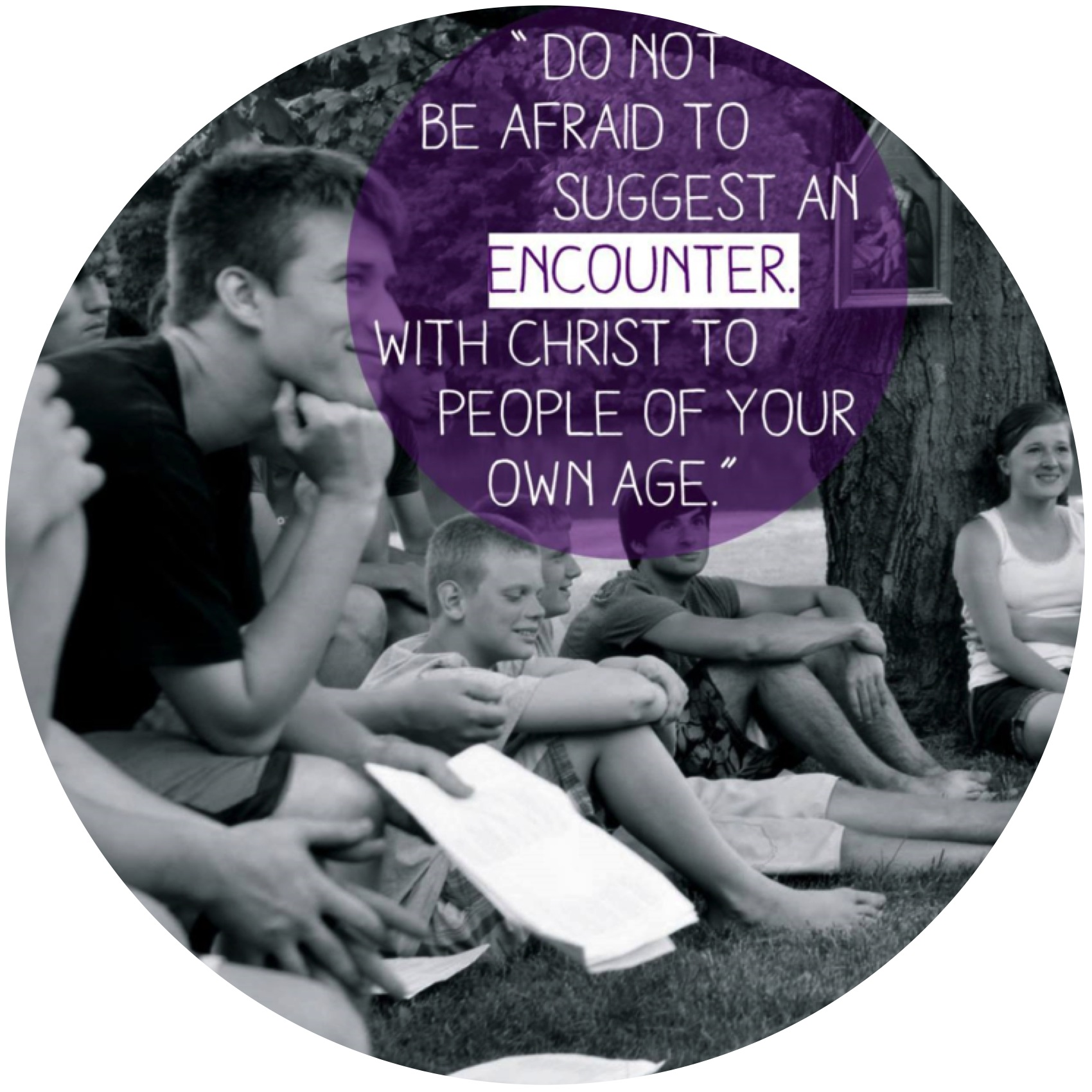 Evangelization. Works of Mercy. Service.   Quote comes from the message of his Holiness Benedict XVI for the twenty-eighth World Youth Day 2013