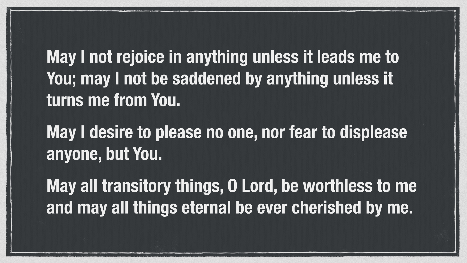 Prayer of St. Thomas Aquinas for ordering life wisely.004.jpg