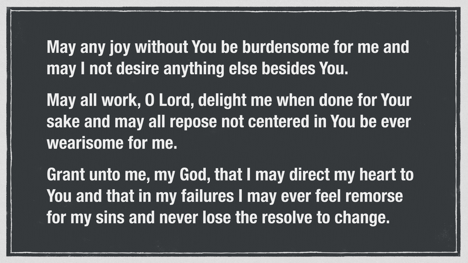 Prayer of St. Thomas Aquinas for ordering life wisely.005.jpg