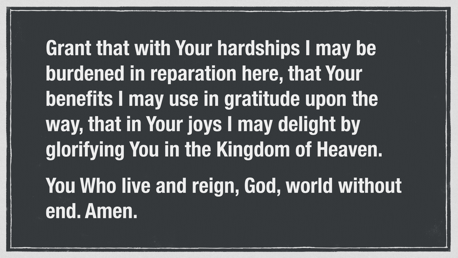 Prayer of St. Thomas Aquinas for ordering life wisely.010.jpg