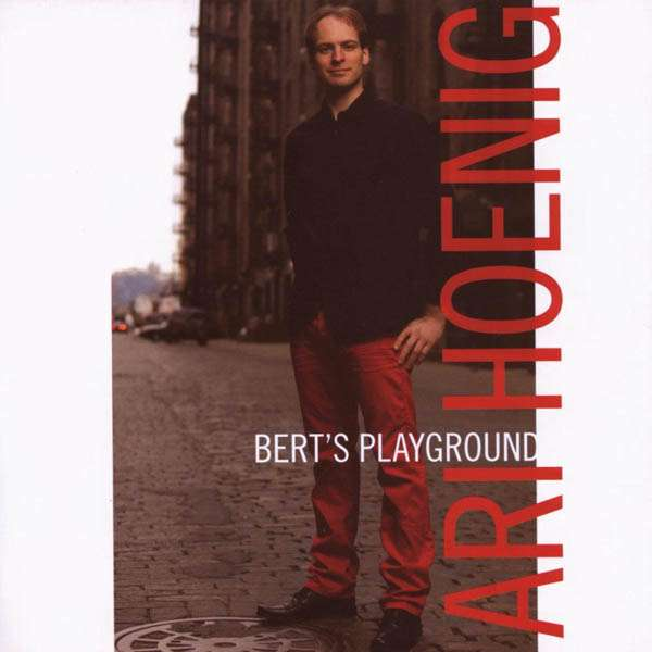 ARI HOENIG / BERT'S PLAYGROUND    DIGITAL    (iTUNES)