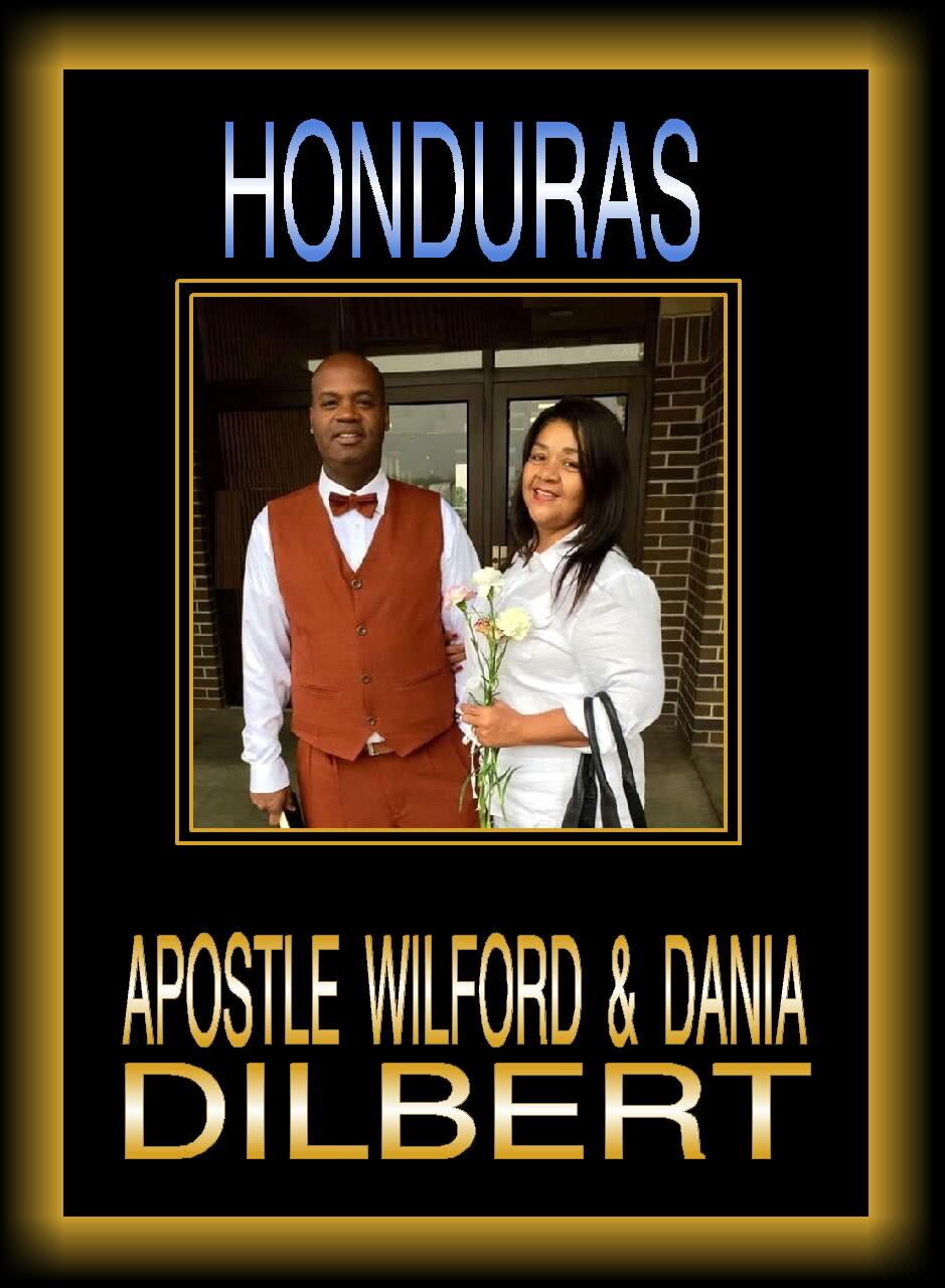 Honduras - Apostle Wilford & Dania Dilbert