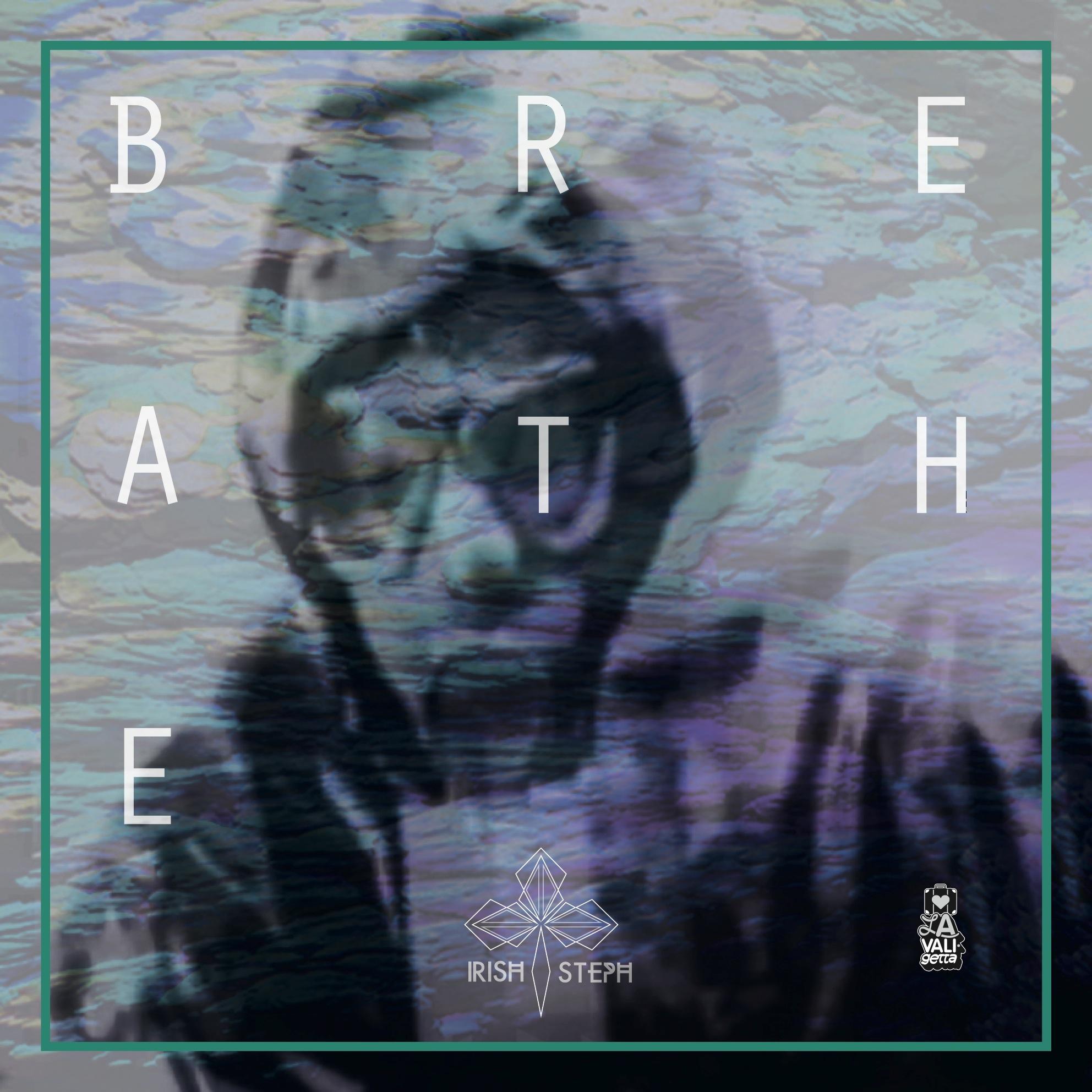 DV040 / Irish Steph - Breathe