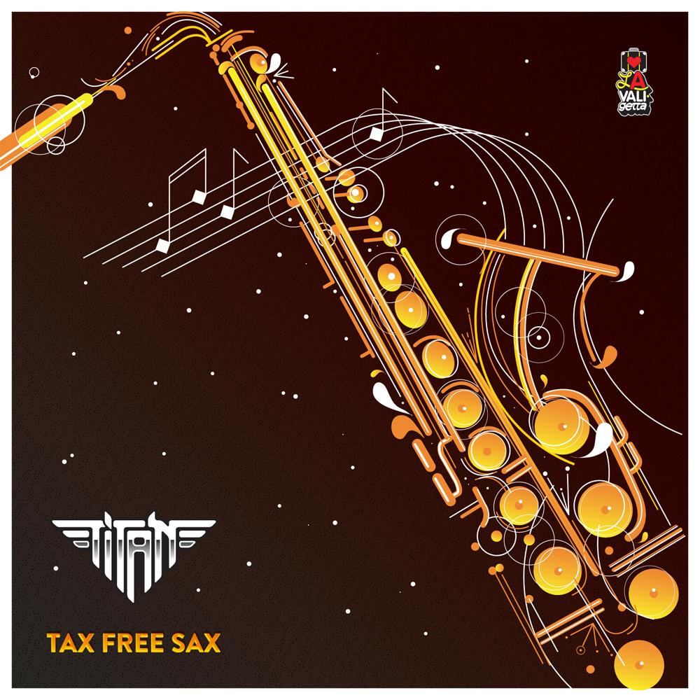 DV041 / TiTAN - Tax Free Sax