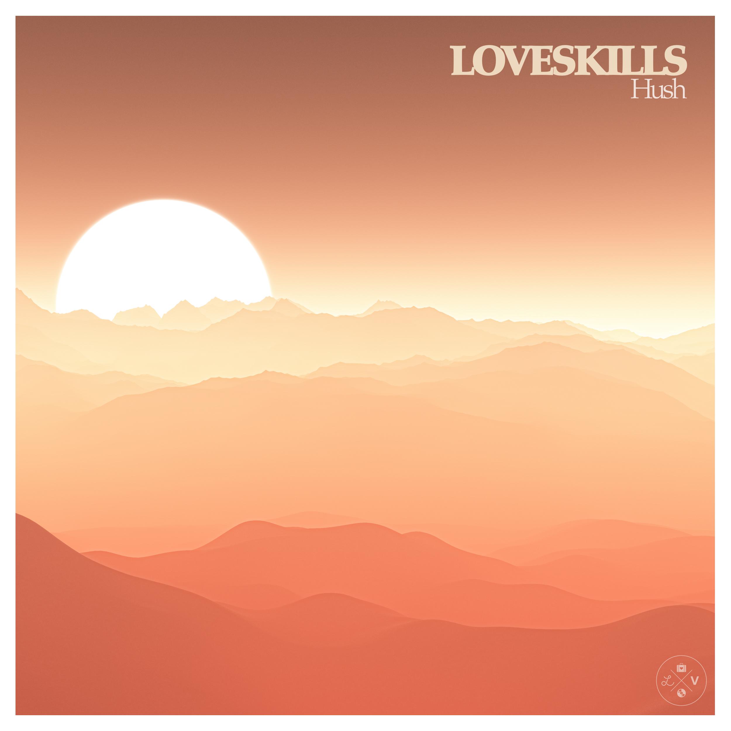 DV090 / Loveskills - Hush