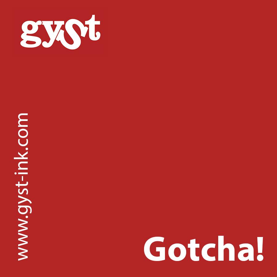 gyst_gotcha.jpg