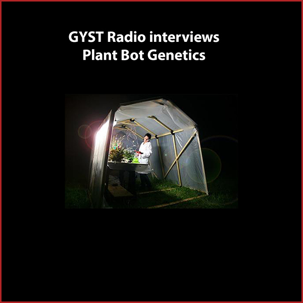"""GYST DO IT! With PlantBot Genetics - Collaborating artists Wendy DesChene and Jeff Schmuki created PlantBot Genetics, a parody company that satirically looks at the possible evolution of plant species due to the consequences of modern agricultural practices, including GMO's. The artists create public interventions featuring their hybrid, robotic plants, including 'Monsantra,"""" through the PlantBot Art Lab, an eighteen-foot trailer they converted into an off-grid, mobile exhibition space and classroom; the Greenhouse Field Lab, a solar powered portable green house 'laboratory"""" for site-specific education and experimentation; and gallery and museum shows.PlantBot has been displayed around the U.S. and the world, including in Egypt and Austria. The artists have been in residence at the McColl Center in North Carolina and the Hafnarborg Art Center in Iceland, and will create projects at the Landscape Laboratory at Buitenwerkplaats, Amsterdam and the KulttuuriKauppila Art Center in Finland.Hosted by Kara Tomé."""