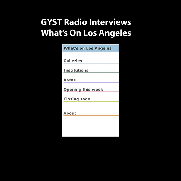 GYST DO IT! With What's On Los Angeles - What's on Los Angeles is an exhibition listing App designed for viewing on mobile devices. Created and maintained by artists Jody Zellen and Brian C. Moss as a useful tool and service for the Los Angeles arts community.Host Kara Tomé talks with Jody and Brian about how the idea to create this App came about, the challenges and potential rewards of creating a marketable service, and their plans for developing it further.