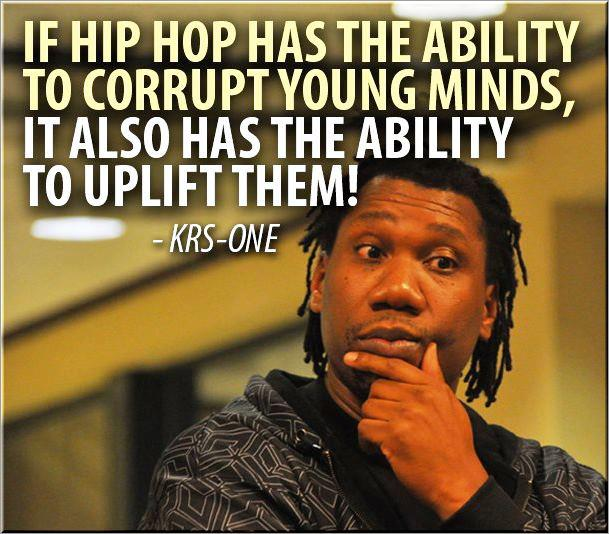 Gem of the day provided by the Teacha!  KRS One