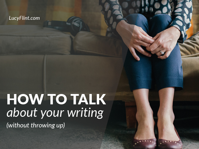 You have to give up trying to justify your writing to the people who ask you about it. | lucyflint.com