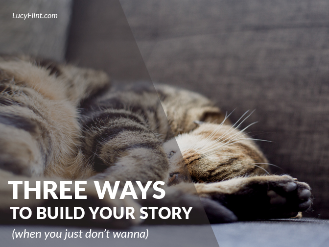 For the days when you just can't manage to write: 3 creative ways to re-engage your story brain. Bonus: they're totally fun. | Keep writing, from lucyflint.com