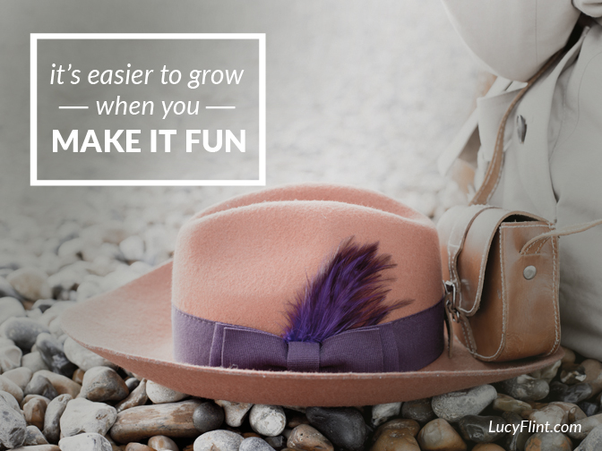 When you're stretching into something new, you can either make it grim or make it fun. Pick the fun version. | lucyflint.com