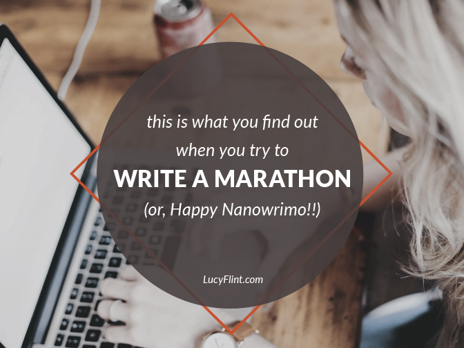 It's messy. It's strange. It's totally worth it. Happy Nanowrimo, everyone! | lucyflint.com