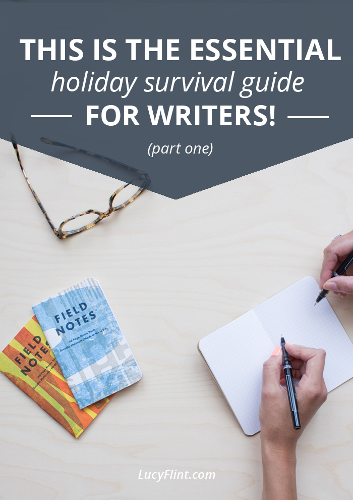 December can throw even the hardiest writing practice for a loop. Check out this essential survival guide for three ways I keep writing through the holiday season. | lucyflint.com