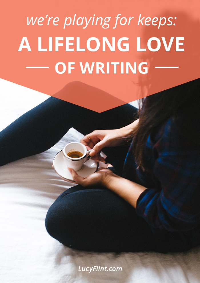 Our last batch of prompts for falling in love with the writing life: We're looking long term and feeling all the warm fuzzy feelings. It's a beautiful thing. | lucyflint.com