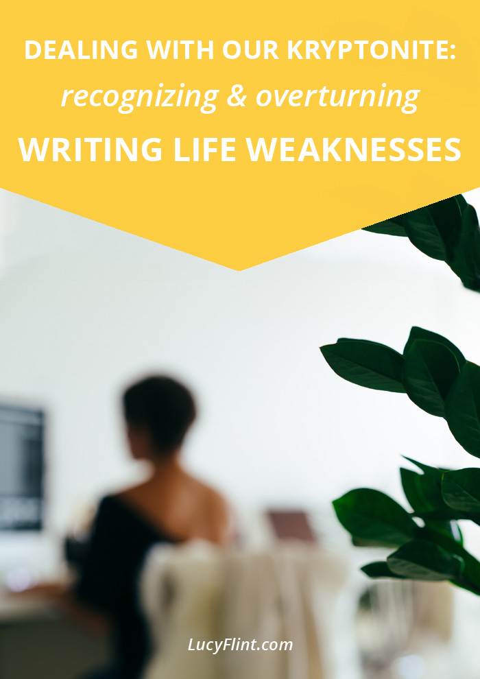 Four major writing life weaknesses that can sap our strength and torpedo our energy. Know 'em, and know what to do to overcome them! | lucyflint.com
