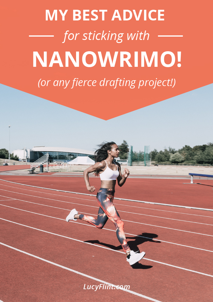 What does it take to survive Nanowrimo (or any fierce drafting project)? Hint: it's not just about words-per-day. | lucyflint.com