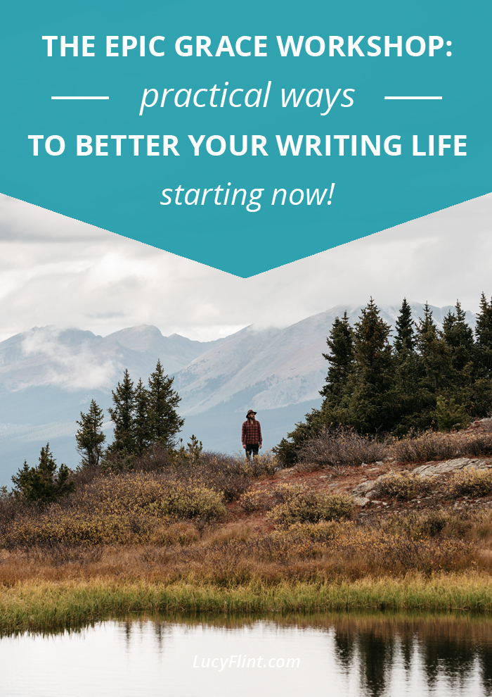 Make yourself some tea and settle in: We're tackling some questions that will lead you into a more kind, peaceful, and happy writing life. This is the Epic Grace Workshop. | lucyflint.com