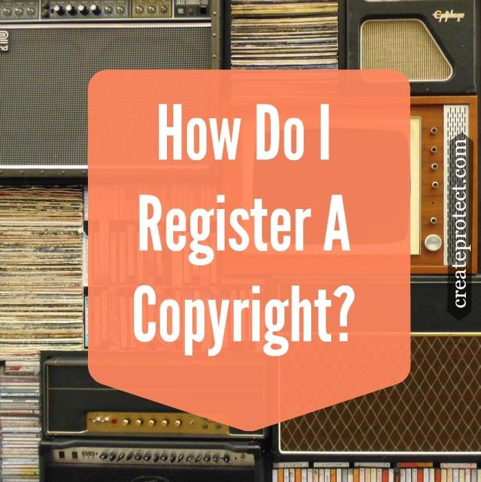 how-do-i-register-a-copyright-tamerabennett-createprotect.com