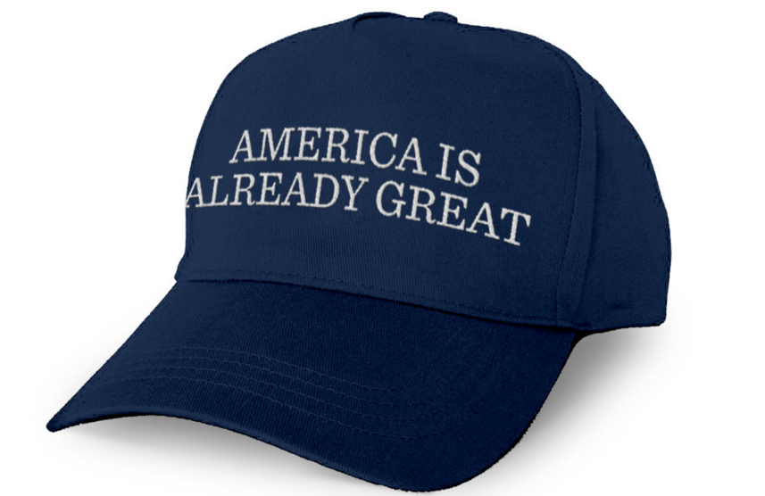 """DNC's """"America is Already Great"""" hat."""