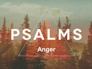 Psalms Anger.PNG