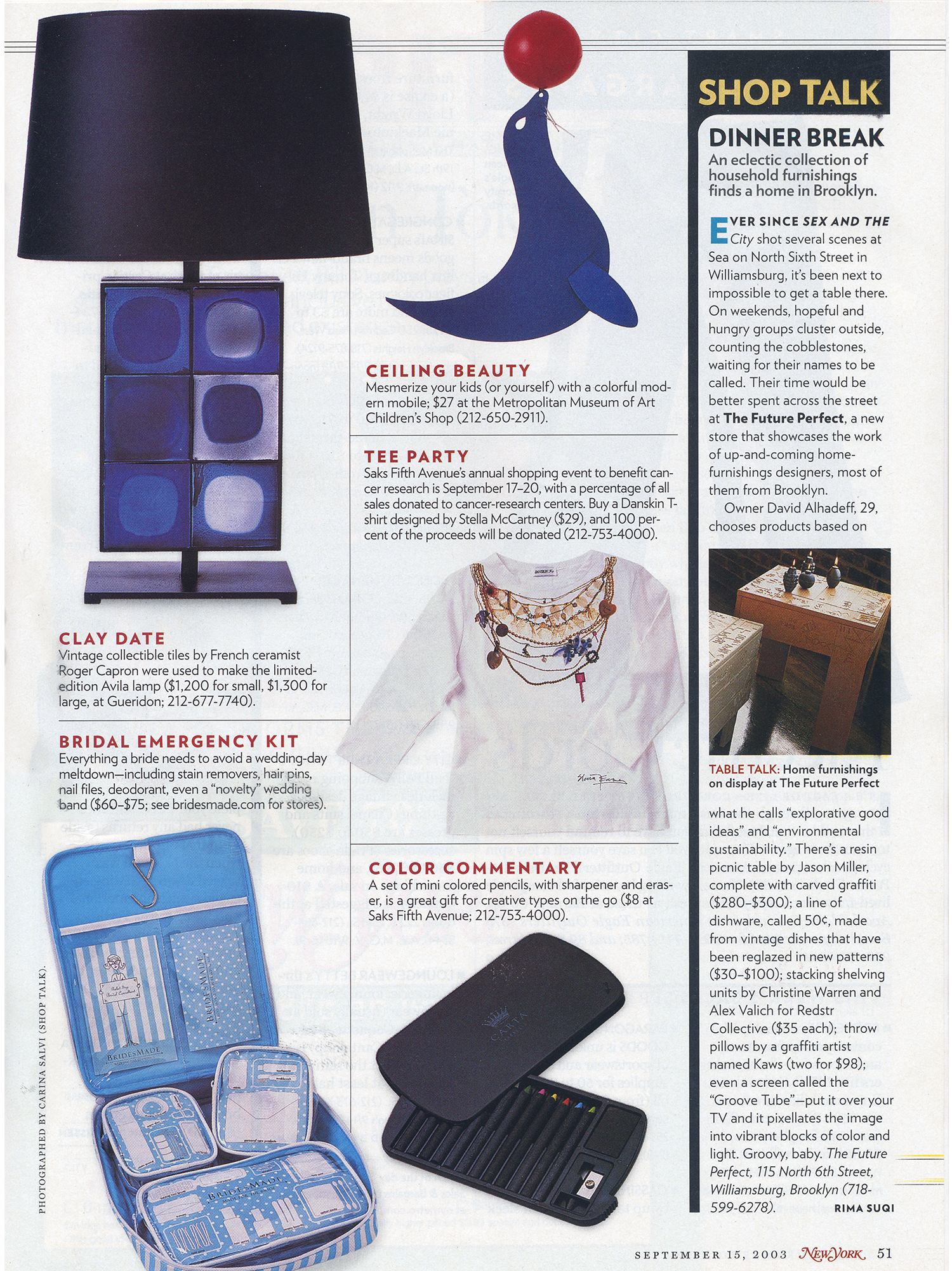 Grenade Oil Lamps pictured in the 'Shop Talk' article featuring The Future Perfect, a shop in Williamsburg Brooklyn.