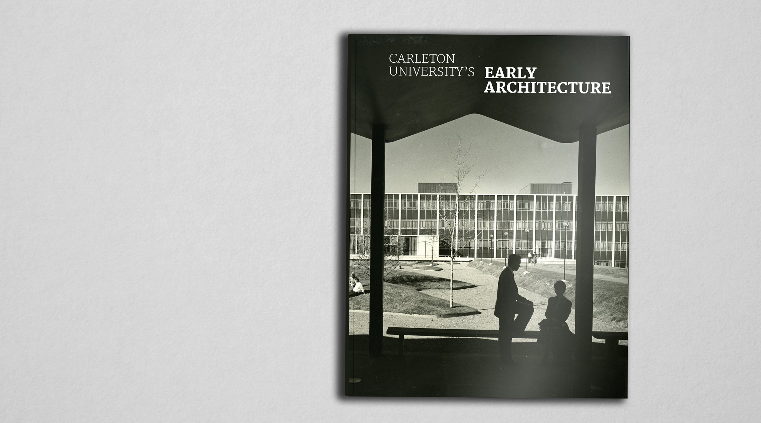 EARLY ARCHITECURE: CARLETON UNIVERSITY / PUBLICATION