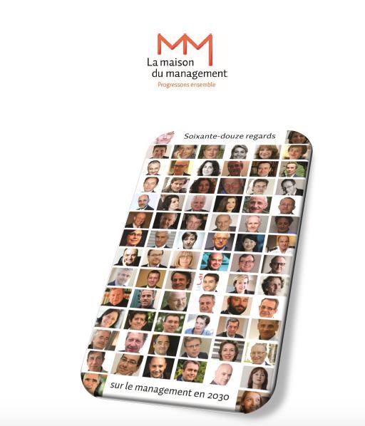 """Télécharger le  livre de la MAISON DU MANAGEMENT  """"Commentaire Managera t-on en 2030?""""   Interview C. Dejoux"""