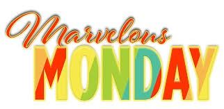 Marvelous Monday.jpg
