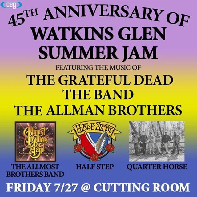 "45th Anniversary of Watkins Glen Summer Jam featuring the music of Grateful Dead, The Allman Brothers Band and The Band featuring Half Step, The Allmost Brothers Band and Quarter Horse. At The Cutting Room in NYC, Friday, July 27th! @cegpresents  The Summer Jam at Watkins Glen was a 1973 rock festival which once received the Guinness Book of World Records entry for ""Largest audience at a pop festival"".An estimated 600,000 people traveled by car, van or hitchhiked to what was then called Watkins Glen Grand Prix Raceway to see The Band, Allman Brothers Band and Grateful Dead perform.*There is a $20 Food/Beverage minimum per set at the tables*. Ticket link in our bio! #quarterhorseband #quarterhorsemusic #band #music #rock #folk #americana #longisland #newyork #supportlocalmusic #gratefuldead #theband #allmanbrothers"