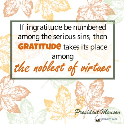 Gratitude is the noblest of virtues- love that!