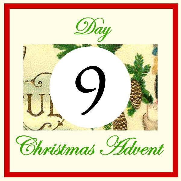 Christmas Advent Day 9