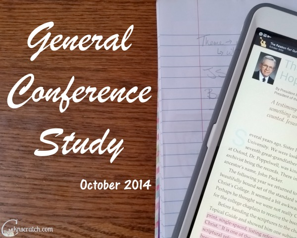 Love studying last General Conference before the next one!