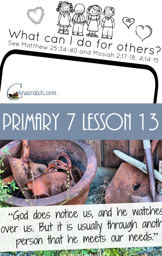 Lesson helps and handouts for Primary 7 Lesson 13- Love this!