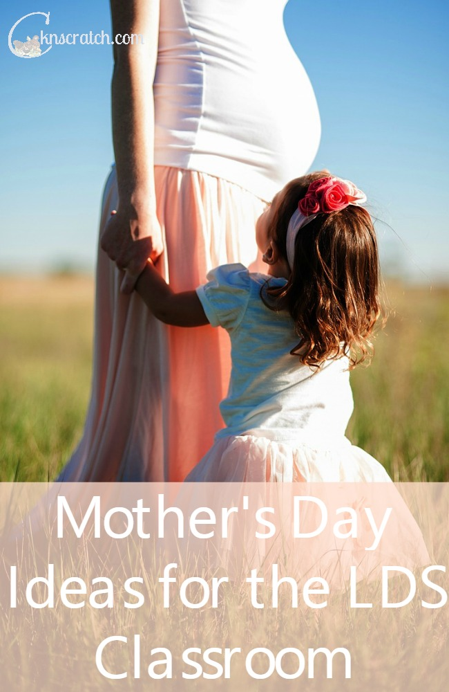 Do something for the moms in your LDS primary classroom