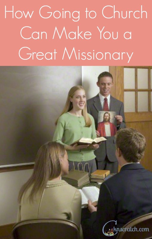 Love these ideas- be a LDS missionary first to those around you