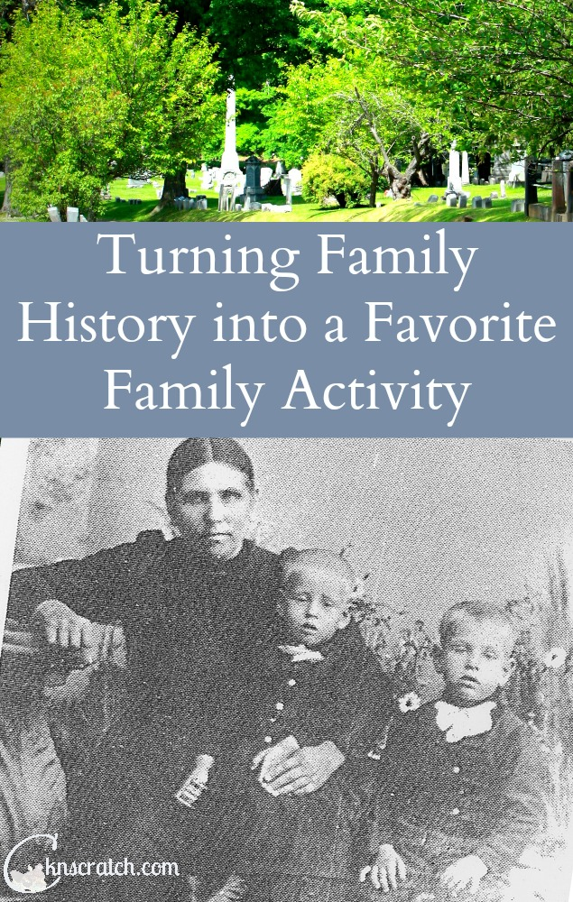 Great tips on getting the whole family excited about family history