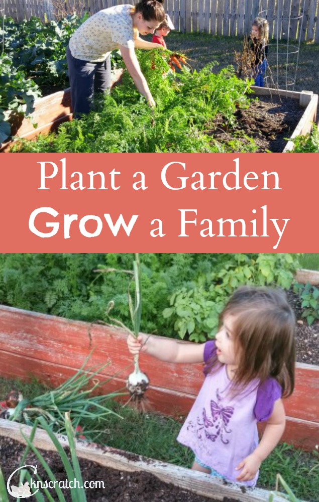 Love this- grow a stronger family as you plant your garden