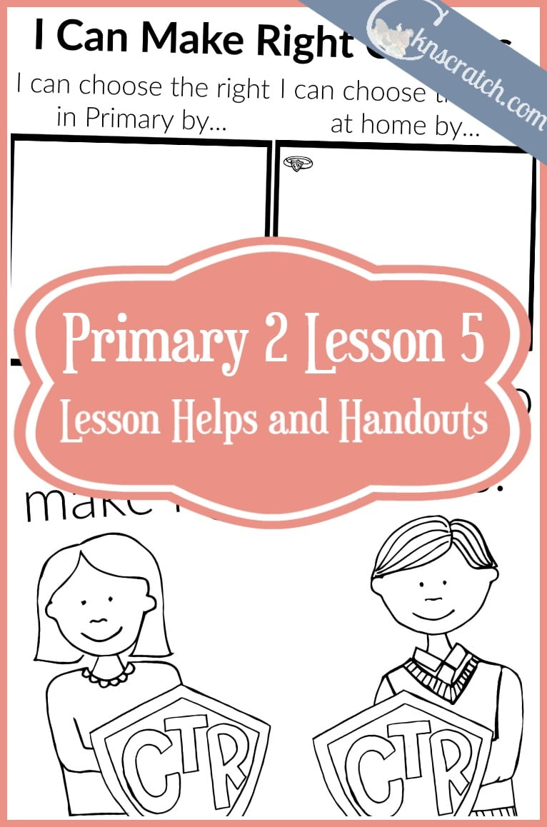 Love these lesson helps and handouts forLDS Primary 2 Lesson 5! (I Can Make Right Choices)