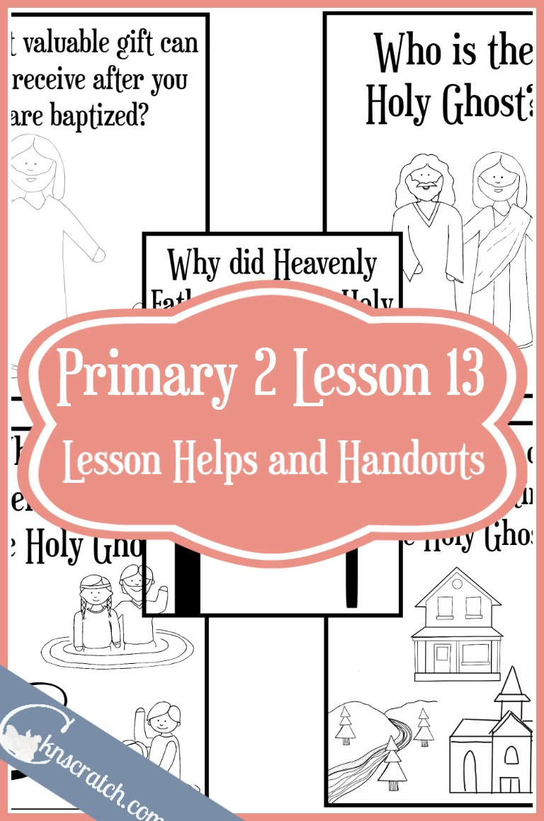 Wonderful lesson ideas and handouts for LDS Primary 2 Lesson 13: The Gift of the Holy Ghost can help me
