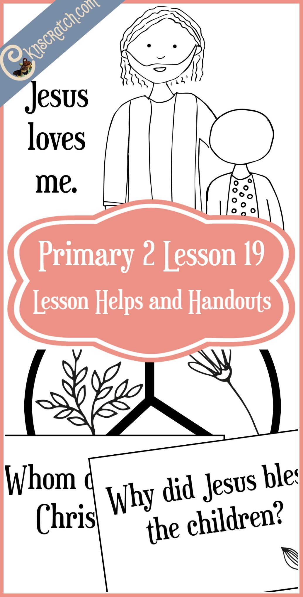 This is so helpful! LDS lesson helps for Primary 2 Lesson 19: Jesus Christ loves me
