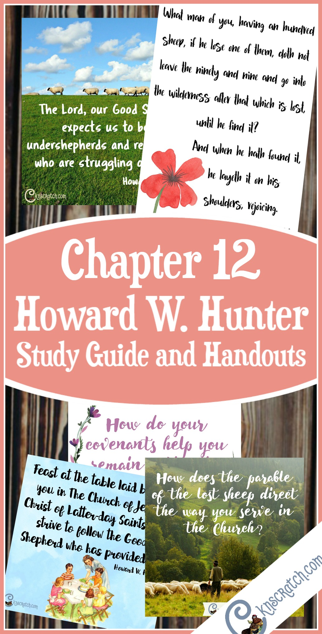 Great study guide, ideas, and more for teaching Howard W. Hunter Chapter 12: Come Back and Feast at the Table of the Lord