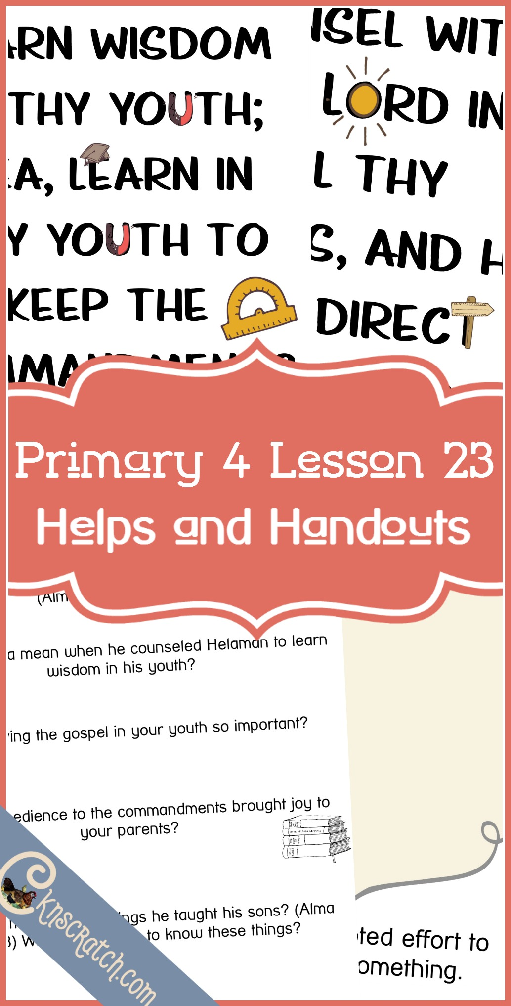 This site is lifesaver. LDS lesson helps, handouts, and more for Primary 4 Lesson 23: Alma Counsels His Sons Helaman and Siblon