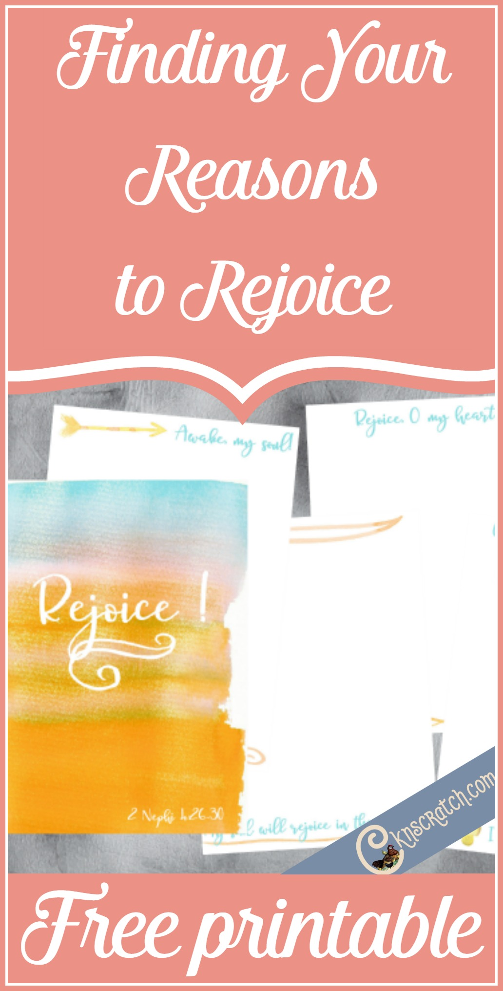 Find a reason to rejoice everyday. Free scripture printable for 2 Nephi 4:26-30