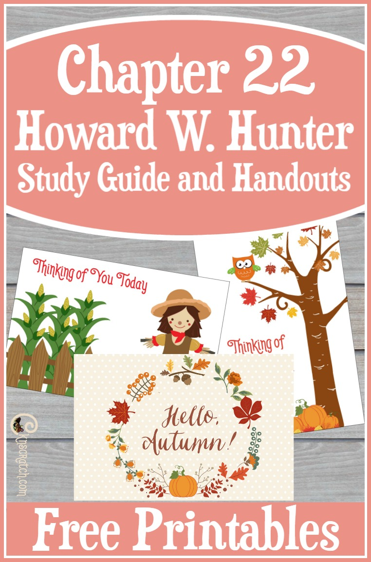 Great idea for preparing to teach Howard W. Hunter Chapter 22: Teaching the Gospel