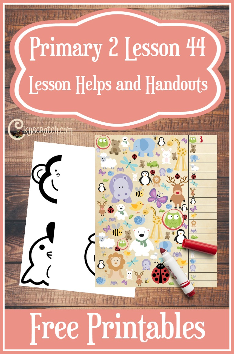 Free LDS Primary 2 Lesson 44 handouts and helps (I Can Show Love for Animals)